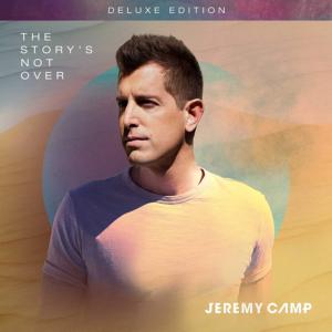 Jeremy Camp, The Story's Not Over