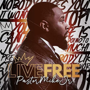 Pastor Mike, Live Free, lg