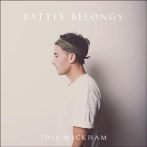 Phil WIckham, Battle Belongs, lg