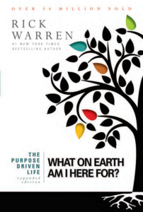 Warren, Purpose Driven Live, What On Earth Am I Here For