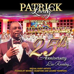 Patrick Lundy & The Ministers of Music, Way-Maker