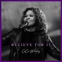 CeCe Winans, Believe For It