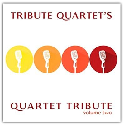 Tribute Quartet, Quartet Tribute, Volume Two