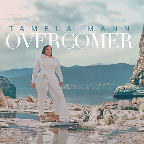 Tamela Mann, Overcomer