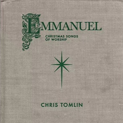 Chris Tomlin, Emmanuel Christmas Songs of Worship
