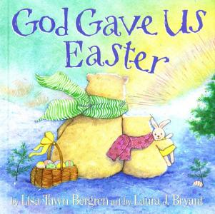Bergren, God Gave Us Easter