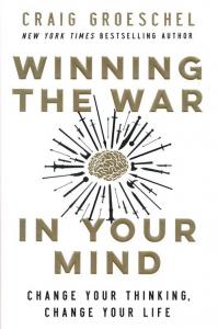 Groeschel, Winning The War In Your Mind