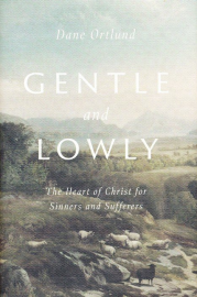 Ortlund, Gentle and Lowly, lg